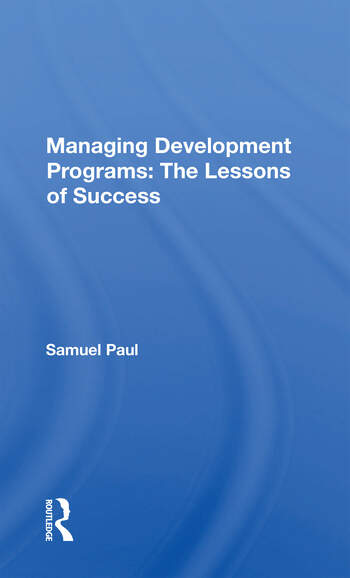 Managing Development Programs The Lessons Of Success book cover