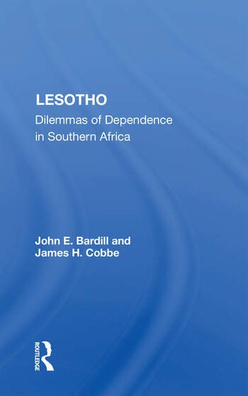 Lesotho Dilemmas Of Dependence In Southern Africa book cover