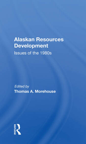 Alaskan Resources Development Issues Of The 1980s book cover