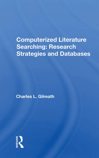 Computerized Literature Searching Research Strategies And Databases book cover