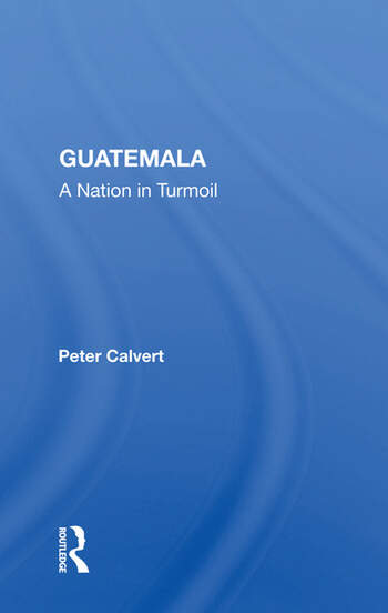 Guatemala A Nation In Turmoil book cover