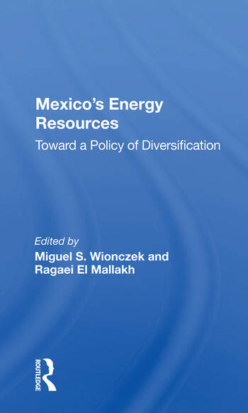 Mexico's Energy Resources Toward A Policy Of Diversification book cover