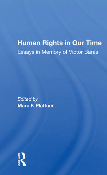 Human Rights In Our Time Essays In Memory Of Victor Baras book cover