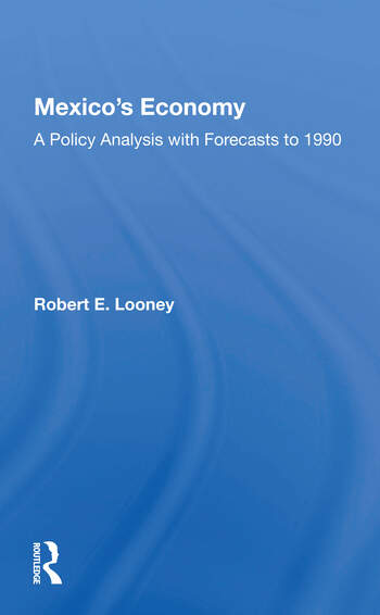 Mexico's Economy A Policy Analysis With Forecasts To 1990 book cover
