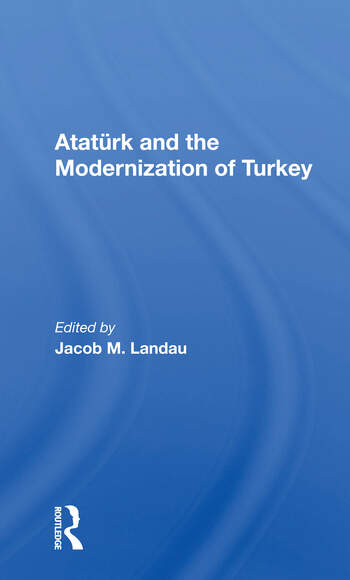 Ataturk And The Modernization Of Turkey book cover