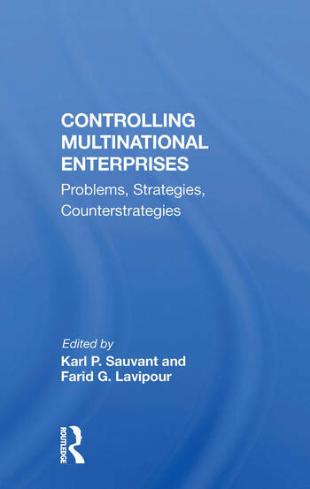 Controlling Multinational Enterprises Problems, Strategies, Counterstrategies book cover