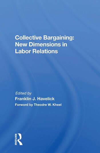 Collective Bargaining New Dimensions In Labor Relations book cover