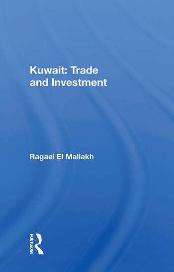 Kuwait: Trade And Investment book cover