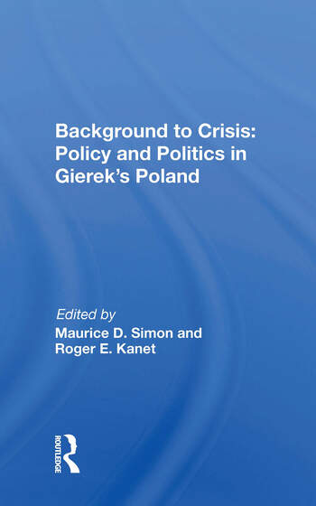 Background To Crisis Policy And Politics In Gierek's Poland book cover