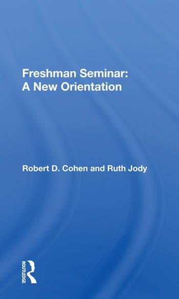 Freshman Seminar A New Orientation book cover