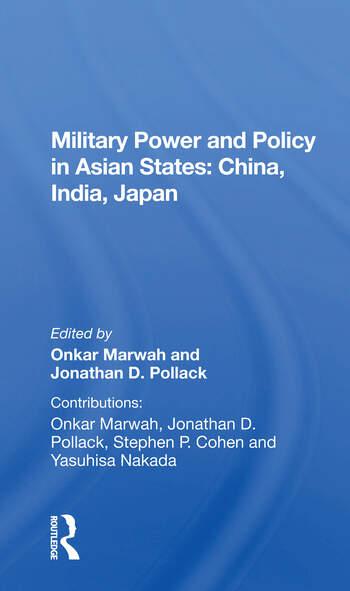 Military Power And Policy In Asian States China, India, Japan book cover