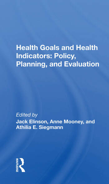 Health Goals And Health Indicators Policy, Planning, And Evaluation book cover