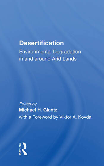 Desertification Environmental Degradation In And Around Arid Lands book cover