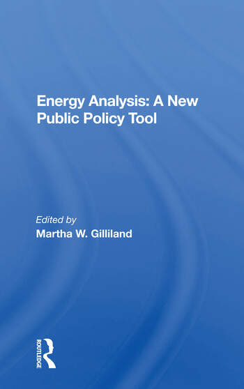 Energy Analysis: A New Public Policy Tool book cover