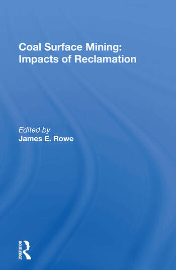 Coal Surface Mining Impacts Of Reclamation book cover