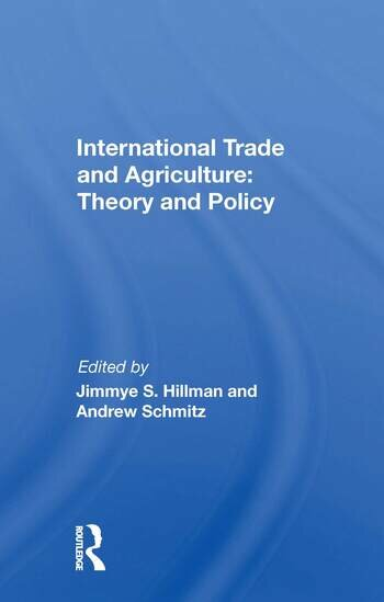 International Trade And Agriculture: Theory And Policy book cover