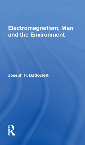 Electromagnetism Man And The Environment book cover
