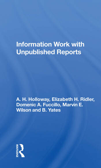 Information Work With Unpublished Reports book cover