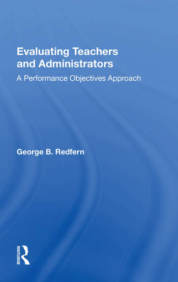 Evaluating Teachers And Administrators A Performance Objectives Approach book cover