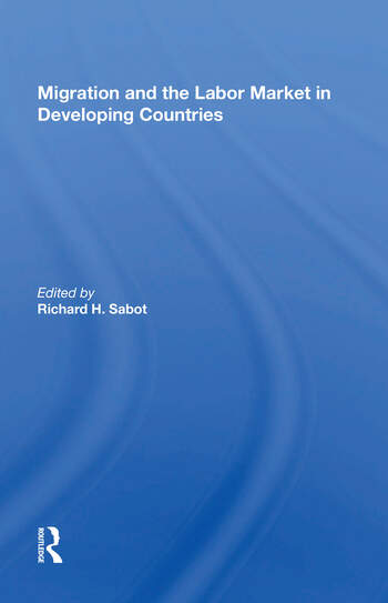 Migration And The Labor Market In Developing Countries book cover