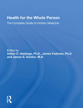 Health For The Whole Person The Complete Guide To Holistic Medicine book cover
