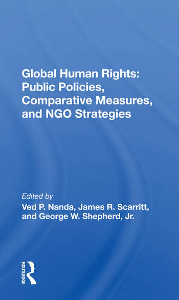 Global Human Rights Public Policies, Comparative Measures, And Ngo Strategies book cover