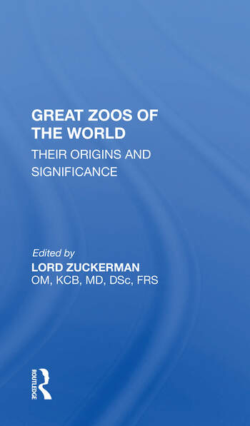 Great Zoos Of The World Their Origins And Significance book cover
