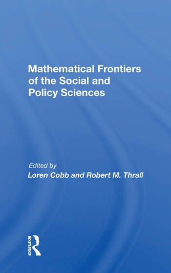 Mathematical Frontiers Of The Social And Policy Sciences book cover