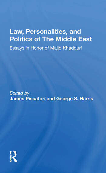 Law, Personalities, And Politics Of The Middle East Essays In Honor Of Majid Khadduri book cover