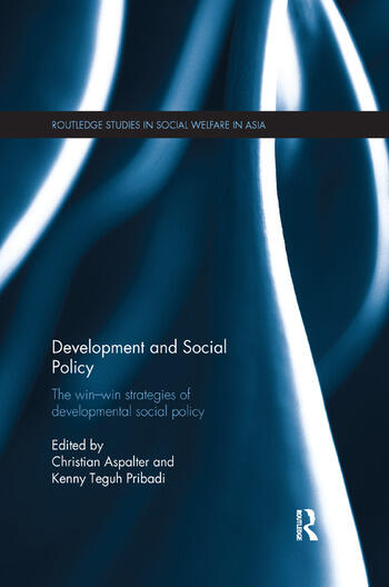 Development and Social Policy The Win-Win Strategies of Developmental Social Policy book cover