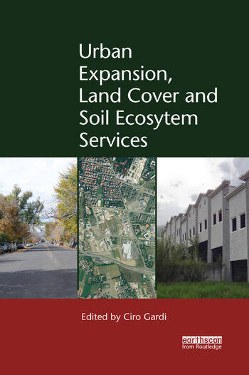 Urban Expansion, Land Cover and Soil Ecosystem Services book cover