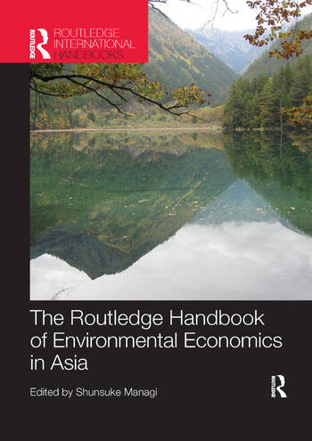 The Routledge Handbook of Environmental Economics in Asia book cover