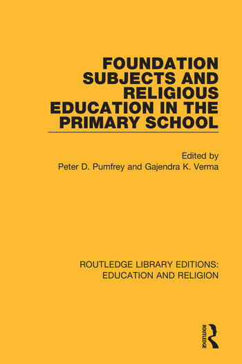 Foundation Subjects and Religious Education in the Primary School book cover