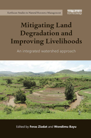 Mitigating Land Degradation and Improving Livelihoods An Integrated Watershed Approach book cover