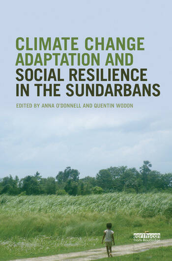 Climate Change Adaptation and Social Resilience in the Sundarbans book cover