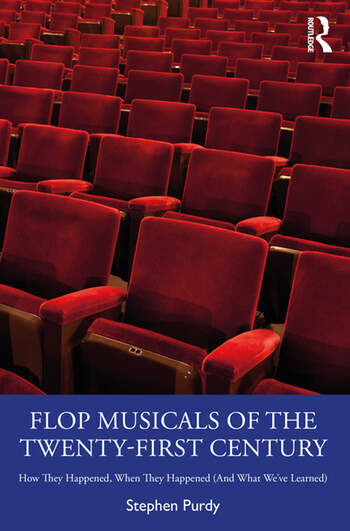 Flop Musicals of the Twenty First Century How They Happened, When They Happened (And What We've Learned) book cover