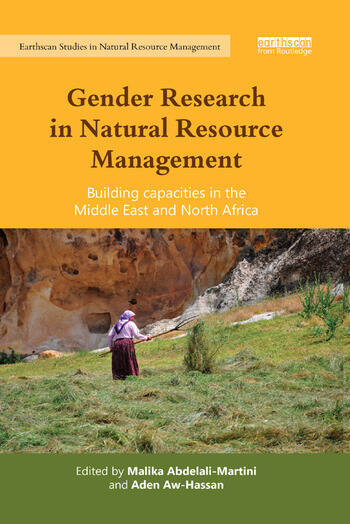 Gender Research in Natural Resource Management Building Capacities in the Middle East and North Africa book cover