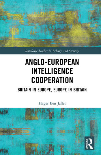 Anglo-European Intelligence Cooperation Britain in Europe, Europe in Britain book cover