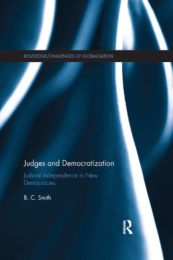 Judges and Democratization Judicial Independence in New Democracies book cover