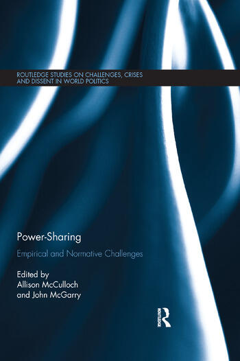 Power-Sharing Empirical and Normative Challenges book cover