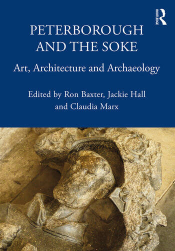 Peterborough and the Soke Art, Architecture and Archaeology book cover