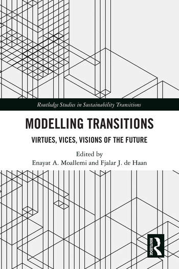 Modelling Transitions Virtues, Vices, Visions of the Future book cover