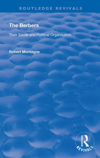 The Berbers Their Social and Political Organisation book cover