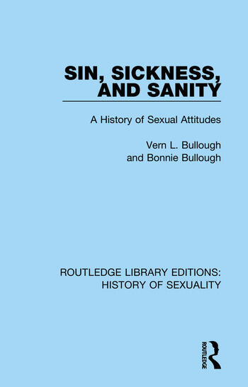 Sin, Sickness and Sanity A History of Sexual Attitudes book cover