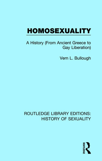 Homosexuality A History (From Ancient Greece to Gay Liberation) book cover