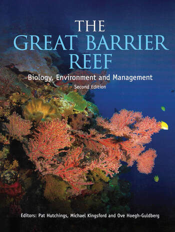 The Great Barrier Reef Biology Environment And Management Second Edition