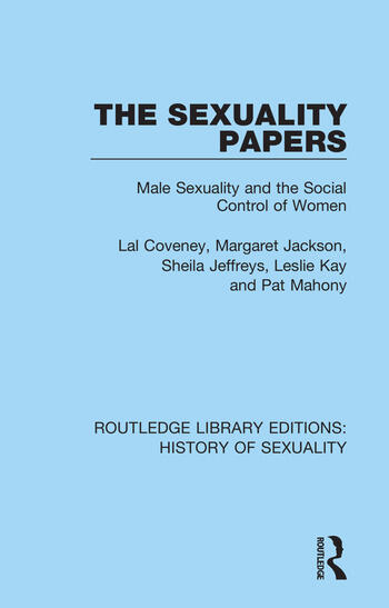 The Sexuality Papers Male Sexuality and the Social Control of Women book cover