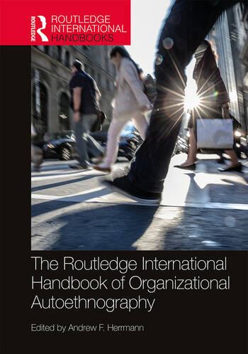 The Routledge International Handbook of Organizational Autoethnography book cover