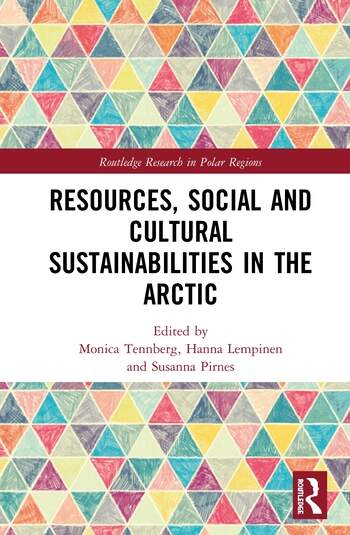 Resources, Social and Cultural Sustainabilities in the Arctic book cover