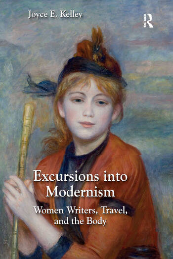 Excursions into Modernism Women Writers, Travel, and the Body book cover